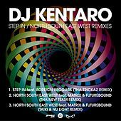 Thumbnail for the DJ Kentaro - Step In/North South East West Remixes link, provided by host site