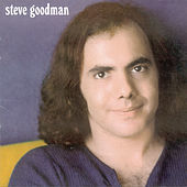 Thumbnail for the Steve Goodman - Steve Goodman link, provided by host site