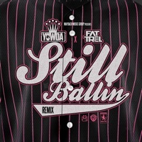 Thumbnail for the Yowda - Still Ballin Remix [Radio Edit] link, provided by host site