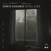Thumbnail for the Dawn Golden - Still Life link, provided by host site