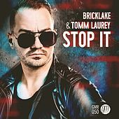 Thumbnail for the Tomm Laurey - Stop It link, provided by host site