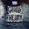 Thumbnail for the The Chaos Theory - Straight Crazy link, provided by host site