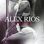 Thumbnail for the Alex Rios - Strippa link, provided by host site