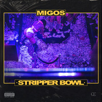 Thumbnail for the Migos - Stripper Bowl link, provided by host site