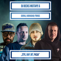 Thumbnail for the Dj Decks - Styl, Rap, Bit, Pasja link, provided by host site