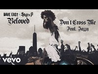 Thumbnail for the Dave East - Don't Cross Me link, provided by host site