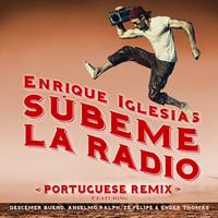 Thumbnail for the Enrique Iglesias - SUBEME LA RADIO PORTUGUESE REMIX link, provided by host site