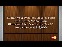 Thumbnail for the Mastercard - Submit your Priceless Elevator Pitch for a chance at $15,000! | Business link, provided by host site