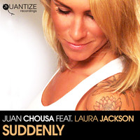 Thumbnail for the Juan Chousa - Suddenly link, provided by host site