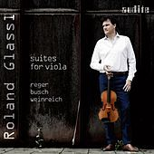 Thumbnail for the Roland Glassl - Suites for Viola by Reger, Busch & Weinreich link, provided by host site