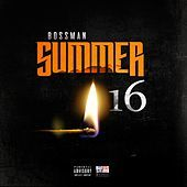 Thumbnail for the Bossman - Summer 16 link, provided by host site