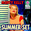 Thumbnail for the Monty Kelly - Summer Set (Remastered) link, provided by host site