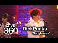 Thumbnail for the Dickpunks - (딕펑스) - 'Sunglasses(선글라스)' 360° Video link, provided by host site