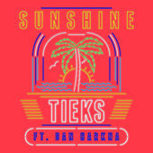 Thumbnail for the TIEKS - Sunshine [Remixes] link, provided by host site