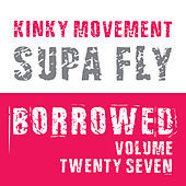 Thumbnail for the Kinky Movement - Supa Fly link, provided by host site