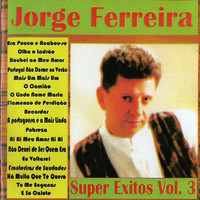 Thumbnail for the Jorge Ferreira - Super Exitos, Vol. 3 link, provided by host site