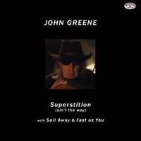 Thumbnail for the John Greene - Superstition (Ain't the Way) link, provided by host site
