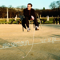 Thumbnail for the Elie Semoun - Sur le fil link, provided by host site