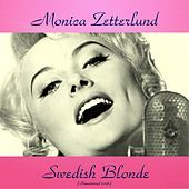 Thumbnail for the Monica Zetterlund - Swedish Blonde (All Tracks Remastered) link, provided by host site