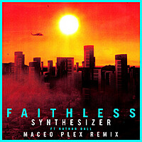 Thumbnail for the Faithless - Synthesizer [Maceo Plex Remix] [Edit] link, provided by host site
