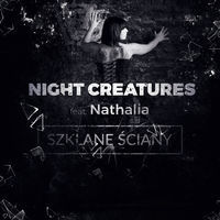 Thumbnail for the Night Creatures - Szklane Ściany link, provided by host site