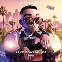 Thumbnail for the Dirty Audio - Take Control link, provided by host site