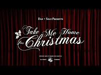 Thumbnail for the Dan + Shay - Take Me Home For Christmas link, provided by host site