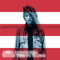 Thumbnail for the Anna Rossinelli - Takes Two To Tango link, provided by host site