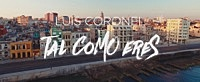 Thumbnail for the Luis Coronel - Tal Como Eres link, provided by host site