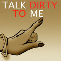 Thumbnail for the Jason X - Talk Dirty to Me link, provided by host site