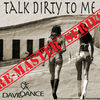 Thumbnail for the Daviddance - Talk Dirty To Me - Remaster Series link, provided by host site