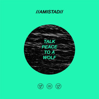 Thumbnail for the Amistad (아미스타드) - Talk Peace to a Wolf link, provided by host site