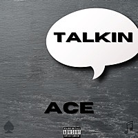 Thumbnail for the A.C.E - Talkin link, provided by host site