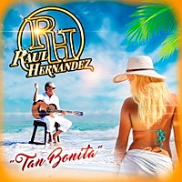 Thumbnail for the Raúl Hernández - Tan Bonita link, provided by host site