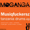 Thumbnail for the Musiqfuckersz - Tanzania Drums link, provided by host site