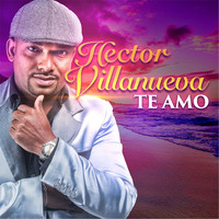Thumbnail for the Hector Villanueva - Te Amo link, provided by host site