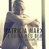 Thumbnail for the Patricia Marx - Te Cuida Meu Bem (Sextape, Pt.1) link, provided by host site