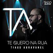 Thumbnail for the Tiago Abravanel - Te Quero na Rua link, provided by host site