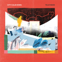 Thumbnail for the City Calm Down - Television link, provided by host site