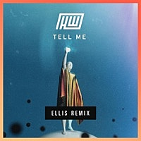 Thumbnail for the Haywyre - Tell Me (Ellis Remix) link, provided by host site