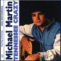 Thumbnail for the Michael Martin - Tennessee Crazy link, provided by host site