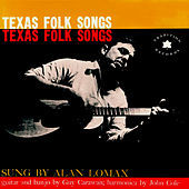 Thumbnail for the Alan Lomax - Texas Folk Songs link, provided by host site