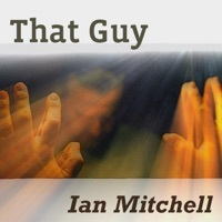 Thumbnail for the Ian Mitchell - That Guy link, provided by host site