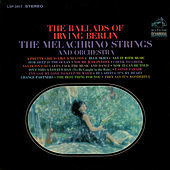 Thumbnail for the The Melachrino Strings - The Ballads of Irving Berlin link, provided by host site