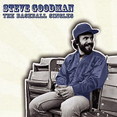 Thumbnail for the Steve Goodman - The Baseball Singles link, provided by host site