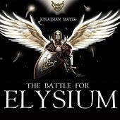 Thumbnail for the Jonathan Mayer - The Battle for Elysium link, provided by host site