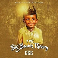 Thumbnail for the Gee - The Big Bank Theory link, provided by host site