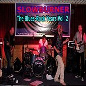 Thumbnail for the Slowburner - The Blues-Rock Years Vol. 2 link, provided by host site