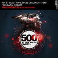 Thumbnail for the Aly & Fila - The Chronicles (FSOE 500 Anthem) link, provided by host site