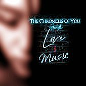 Thumbnail for the The Seshen - The Chronicles of You: Through Love & Music link, provided by host site